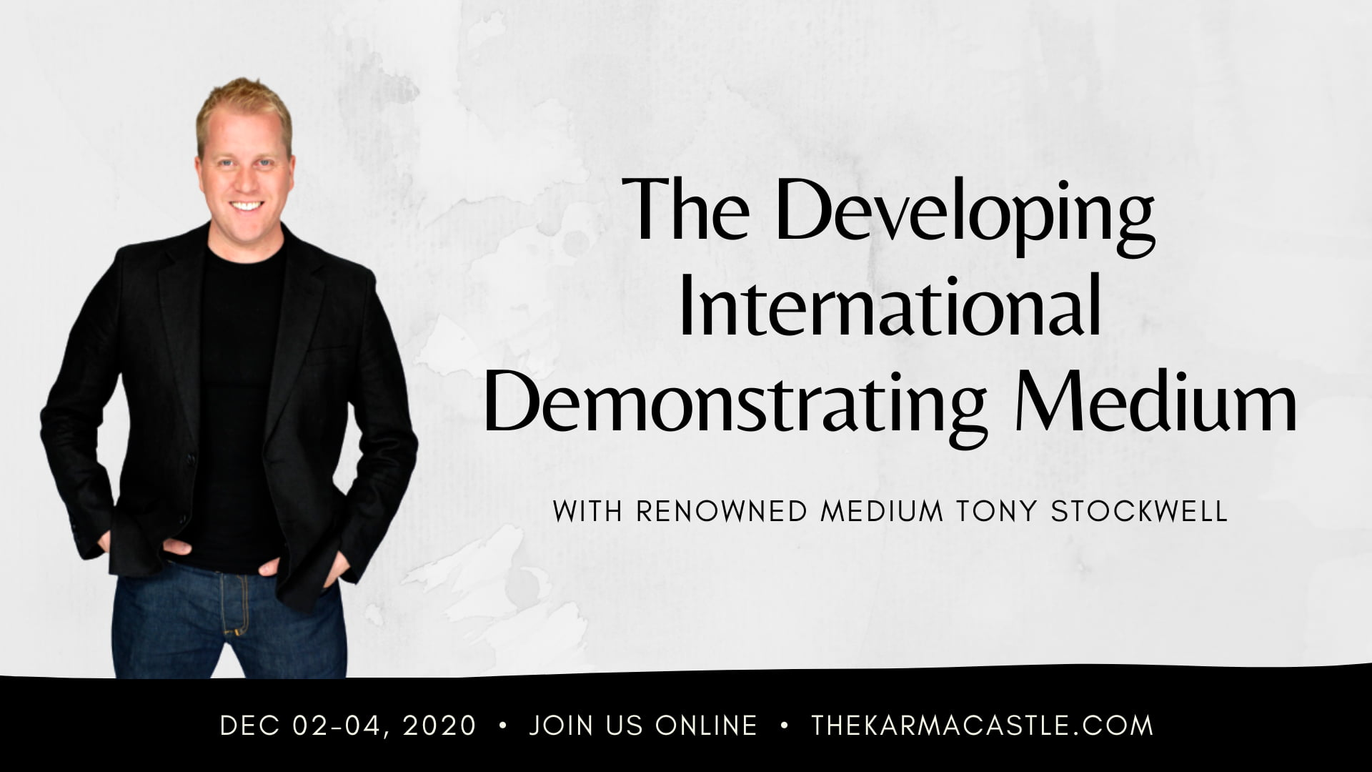 Tony Stockwell - The Developing International Demonstrating Medium